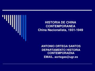 HISTORIA DE CHINA CONTEMPORANEA China Nacionalista, 1931-1949