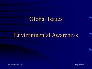 Global Issues  Environmental Awareness