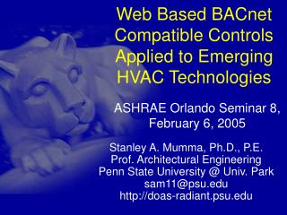 Web Based BACnet Compatible Controls Applied to Emerging HVAC Technologies