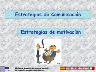Estrategias de Comunicaci n