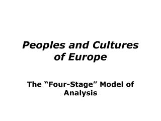 Peoples and Cultures  of Europe