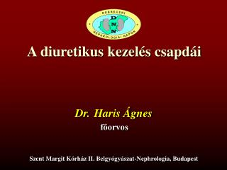 A diuretikus kezel s csapd i
