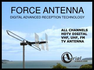 FORCE ANTENNA DIGITAL ADVANCED RECEPTION TECHNOLOGY
