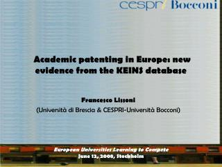 Academic patenting in Europe: new evidence from the KEINS database