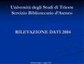 Universit  degli Studi di Trieste Servizio Bibliotecario d Ateneo
