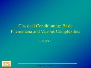 Classical Conditioning: Basic Phenomena and Various Complexities