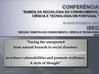 CONFER NCIA   RUMOS da SOCIOLOGIA DO CONHECIMENTO, CI NCIA E TECNOLOGIA em Portugal    18-19 de Novembro, 2011 ISEG Sec