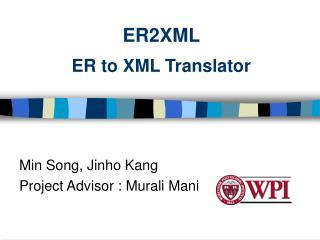 ER2XML ER to XML Translator