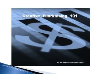 Creative  Fundraising  101