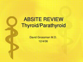 ABSITE REVIEW Thyroid