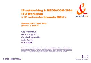 IP networking  MEDIACOM-2004 ITU Workshop