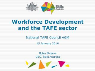 Workforce Development and the TAFE sector   National TAFE Council AGM   15 January 2010