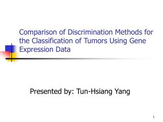 Comparison of Discrimination Methods for the Classification of Tumors Using Gene Expression Data