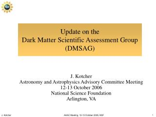 Update on the  Dark Matter Scientific Assessment Group DMSAG