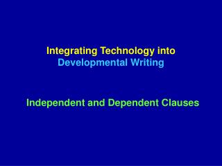 Integrating Technology into Developmental Writing