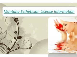 Montana Esthetician License Information