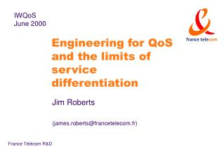 Engineering for QoS and the limits of service differentiation
