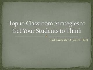 Top 10 Classroom Strategies to Get Your Students to Think