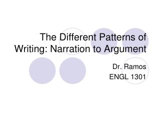 The Different Patterns of Writing: Narration to Argument