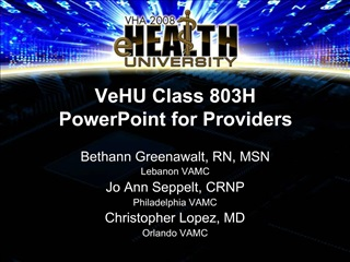 VeHU Class 803H  PowerPoint for Providers
