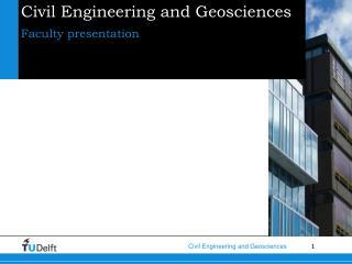 Civil Engineering and Geosciences
