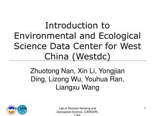 Introduction to Environmental and Ecological Science Data Center for West China Westdc