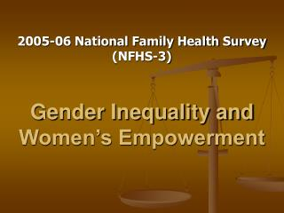 Gender Inequality and Women s Empowerment