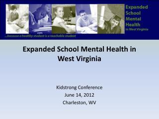 Expanded School Mental Health in West Virginia