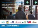 SAFER FUTURE COMMUNITIES Clinks  59 Carter Lane  London  EC4V 5AQ 0207 246 2564 clinks