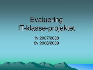 Evaluering IT-klasse-projektet