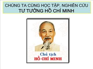 CH NG TA C NG HC TP, NGHI N CU  TU TUNG H CH  MINH