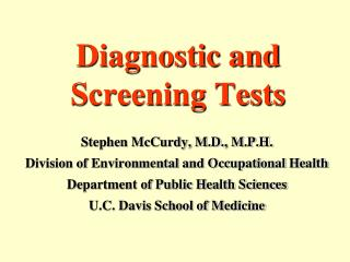 Diagnostic and Screening Tests