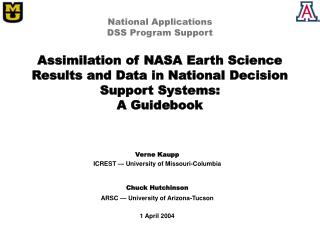 National Applications DSS Program Support  Assimilation of NASA Earth Science Results and Data in National Decision Supp