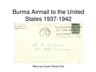 Burma Airmail to the United States 1937-1942