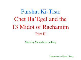 Parshat Ki-Tisa: