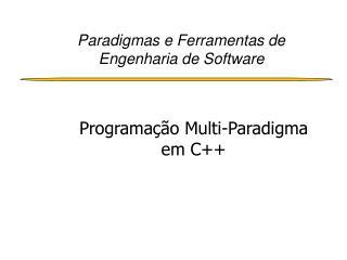 Paradigmas e Ferramentas de Engenharia de Software