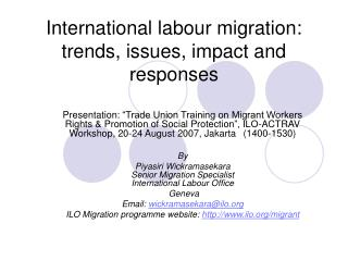 International labour migration: trends, issues, impact and responses