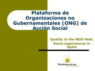Plataforma de Organizaciones no Gubernamentales ONG de Acci n Social