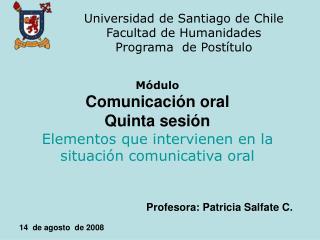 Universidad de Santiago de Chile Facultad de Humanidades Programa  de Post tulo
