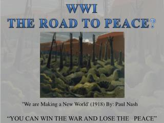 YOU CAN WIN THE WAR AND LOSE THE   PEACE