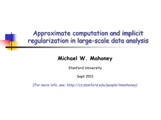 Approximate computation and implicit regularization in large-scale data analysis