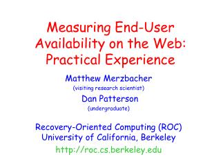 Measuring End-User Availability on the Web: Practical Experience