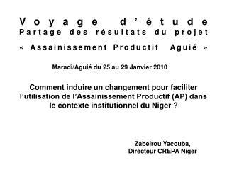Voyage d  tude Partage des r sultats du projet   Assainissement Productif  Agui