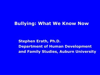 Bullying: What We Know Now