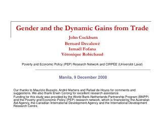 Gender and the Dynamic Gains from Trade  John Cockburn Bernard Decaluw  Isma l Fofana V ronique Robichaud  Poverty and E
