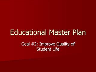 Educational Master Plan
