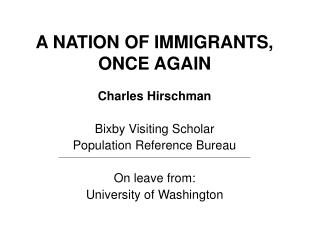 A NATION OF IMMIGRANTS, ONCE AGAIN