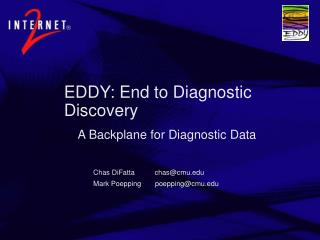 EDDY: End to Diagnostic Discovery