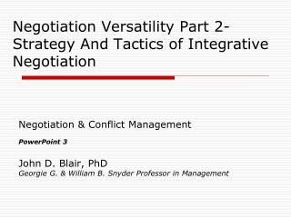 Negotiation Versatility Part 2- Strategy And Tactics of Integrative Negotiation