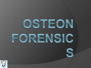 Osteon Forensics